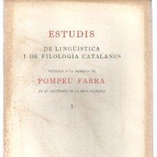 Libros: ESTUDIS DE LINGÜÍSTICA I DE FILOLOGIA CATALANES. R. ARAMON I SERRA. 2 T. 1968.. Lote 231311885