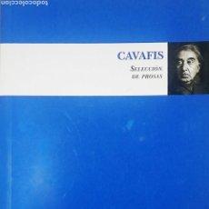 Libros: CAVIFIS. SELECCIÓN DE PROSAS. Lote 237982175