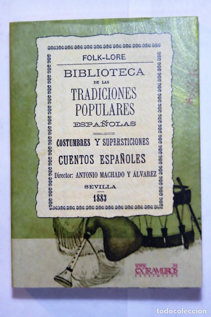 Libros: 11 libros relativos al FOLCLORE ESPAÑOL. Tradiciones españolas. Antonio Machado y Álvarez, Demófilo - Foto 3 - 238872510