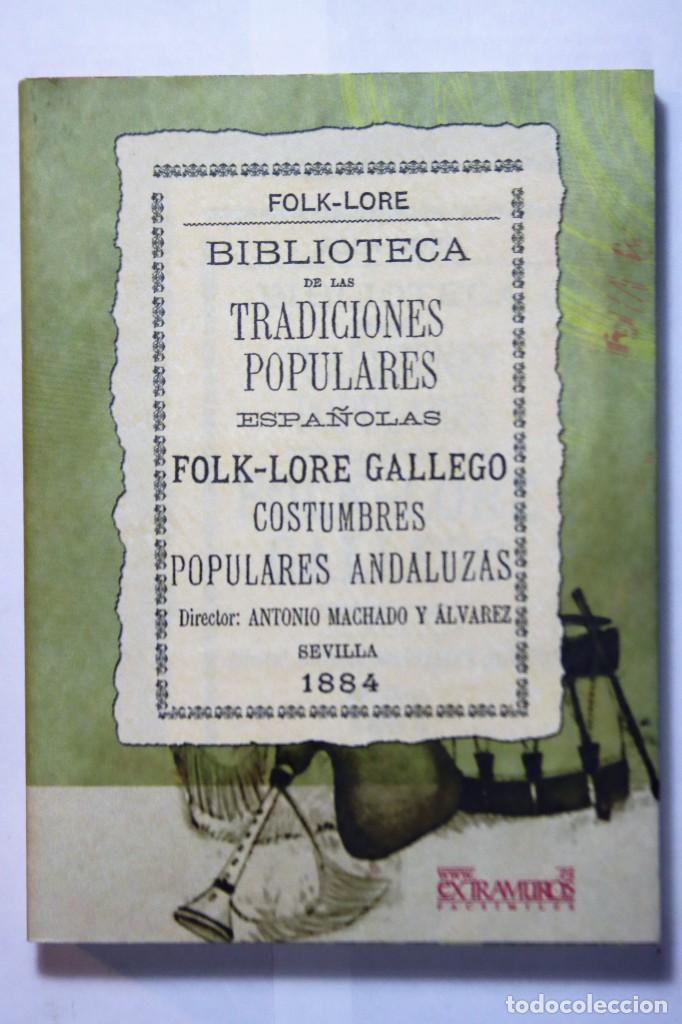 Libros: 11 libros relativos al FOLCLORE ESPAÑOL. Tradiciones españolas. Antonio Machado y Álvarez, Demófilo - Foto 9 - 238872510
