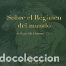 Libros: SOBRE EL RÉGIMEN DEL MUNDO. ANA AZANZA ELIO. Lote 263123655