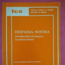 Libros: HISPANIA NOSTRA. INTRODUCCIÓN A LA LENGUA Y LA CULTURA LATINAS.. Lote 240691935
