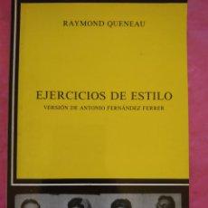 Libros: EJERCICIOS DE ESTILO. VERSIÓN DE ANTONIO FERNÁNDEZ FERRER.. Lote 240693950