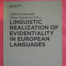 Libros: LINGUISTIC REALIZATION OF EVIDENTIALITY IN EUROPEAN LANGUAGES. Lote 240698010