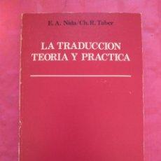 Libros: LA TRADUCCIÓN. TEORÍA Y PRÁCTICA.. Lote 240709300