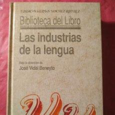 Libros: LAS INDUSTRIAS DE LA LENGUA. Lote 240714850
