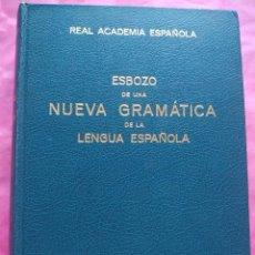 Libros: ESBOZO DE UNA NUEVA GRAMÁTICA DE LA LENGUA ESPAÑOLA. Lote 241922730