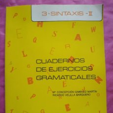 Libri: CUADERNOS DE EJERCICIOS GRAMATICALES. TOMO 3: SINTAXIS II. Lote 241925225