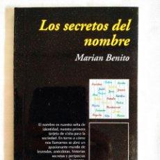 Libros: BENITO: LOS SECRETOS DEL NOMBRE. Lote 242180110