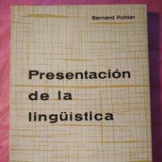 Libros: PRESENTACIÓN DE LA LINGÜÍSTICA. Lote 244400430