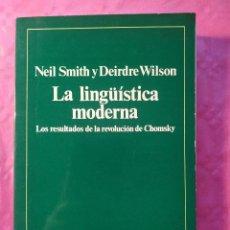 Libros: LA LINGÜÍSTICA MODERNA. LOS RESULTADOS DE LA REVOLUCIÓN DE CHOMSKY. Lote 244402580