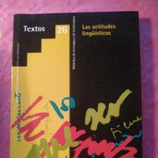 Libros: LAS ACTITUDES LINGÜÍSTICAS. Lote 244403190