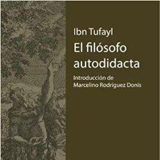 Libros: EL FILÓSOFO AUTODIDACTA. IBN TUFAYL. Lote 249210410