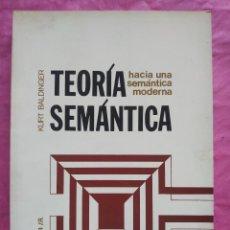 Libros: TEORÍA SEMÁNTICA. HACIA UNA SEMÁNTICA MODERNA. Lote 253294525
