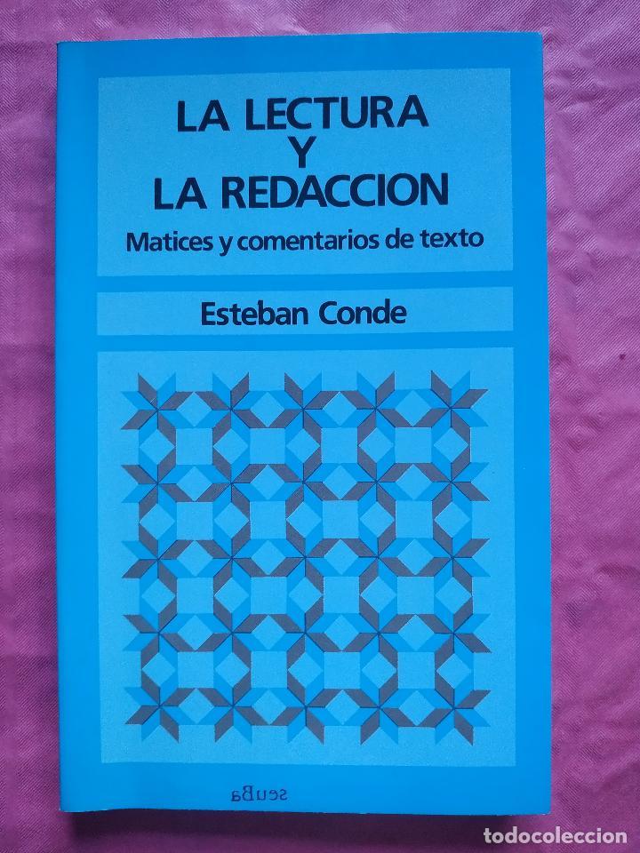LA LECTURA Y LA REDACCIÓN. MATICES Y COMENTARIOS DE TEXTO (Libros Nuevos - Humanidades - Filología)