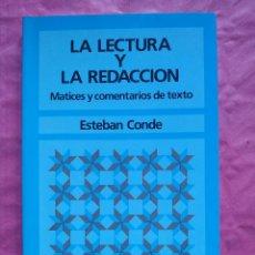 Libros: LA LECTURA Y LA REDACCIÓN. MATICES Y COMENTARIOS DE TEXTO. Lote 253301930