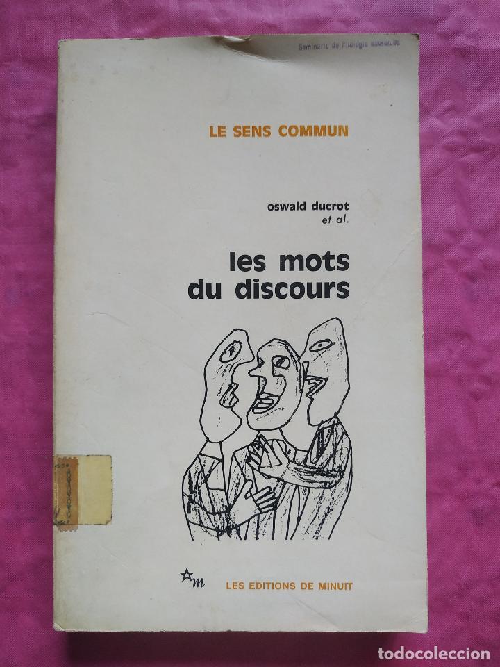 LES MOTS DU DISCOURS (Libros Nuevos - Humanidades - Filología)