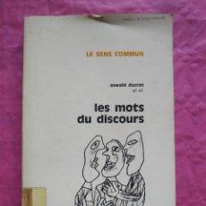 Libros: LES MOTS DU DISCOURS. Lote 253302810