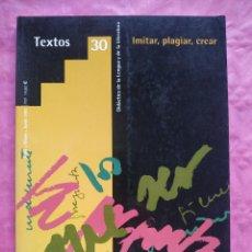 Libros: IMITAR, PLAGIAR, CREAR. Lote 253307395