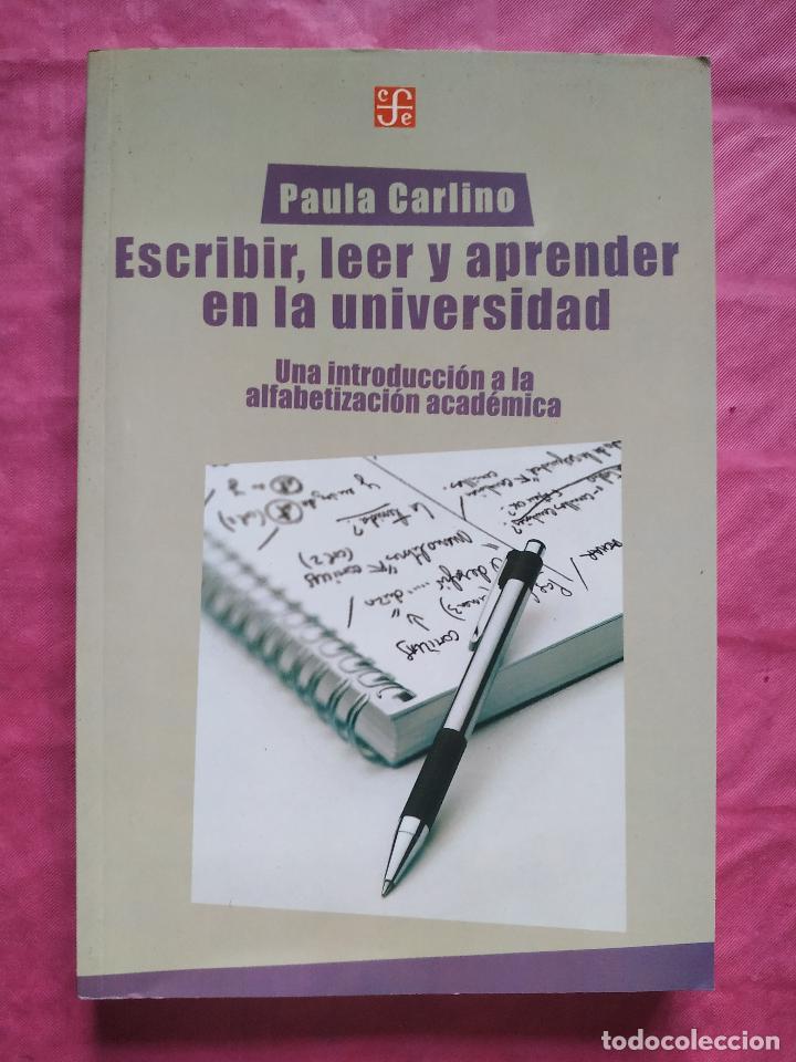 ESCRIBIR, LEER Y APRENDER EN LA UNIVERSIDAD. UNA INTRODUCCIÓN A LA ALFABETIZACIÓN ACADÉMICA (Libros Nuevos - Humanidades - Filología)