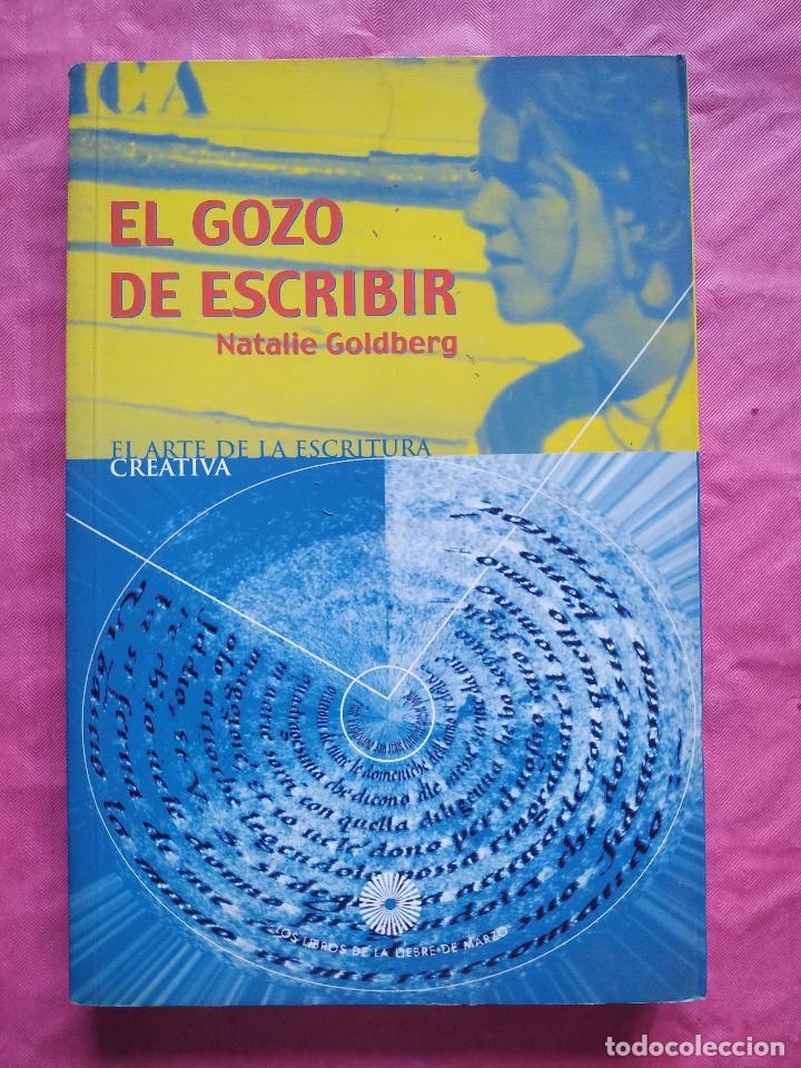 EL GOZO DE ESCRIBIR (Libros Nuevos - Humanidades - Filología)