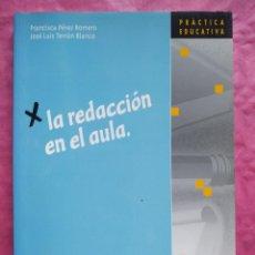 Libros: LA REDACCIÓN EN EL AULA. Lote 253323860