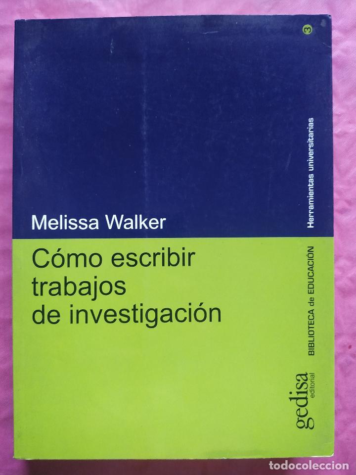 CÓMO ESCRIBIR TRABAJOS DE INVESTIGACIÓN (Libros Nuevos - Humanidades - Filología)