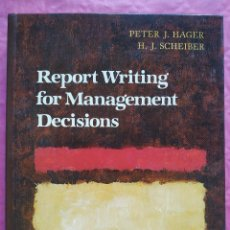 Libros: REPORT WRITING FOR MANAGEMENT DECISIONS. Lote 253327540
