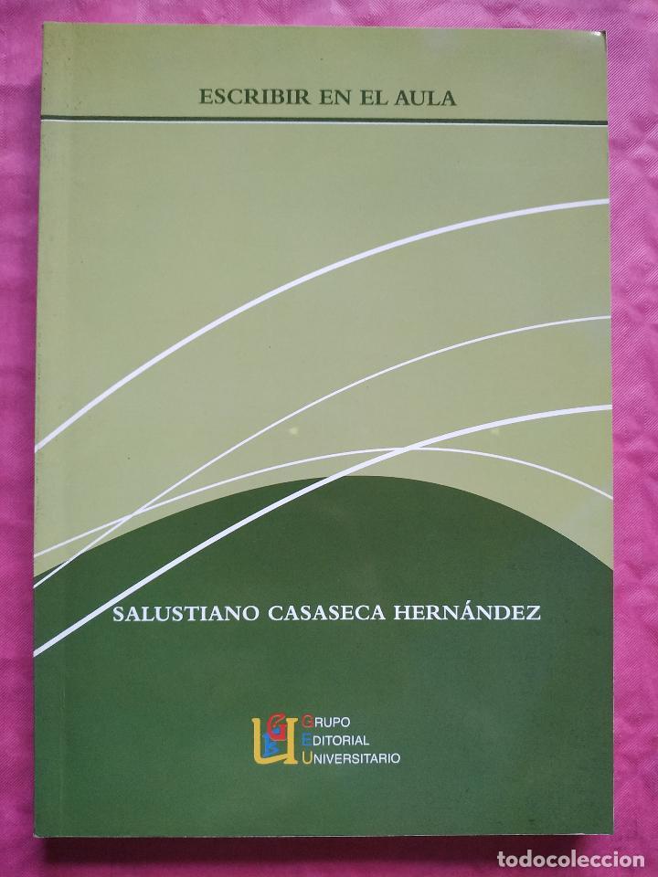 ESCRIBIR EN EL AULA (Libros Nuevos - Humanidades - Filología)