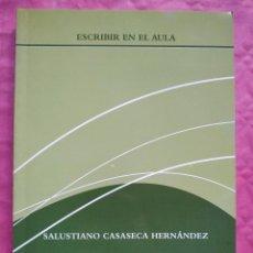 Libros: ESCRIBIR EN EL AULA. Lote 253328145