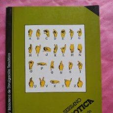 Livros: LA SEMIÓTICA. UNA INTRODUCCIÓN A LA TEORÍA DE LOS SIGNOS.. Lote 253296095