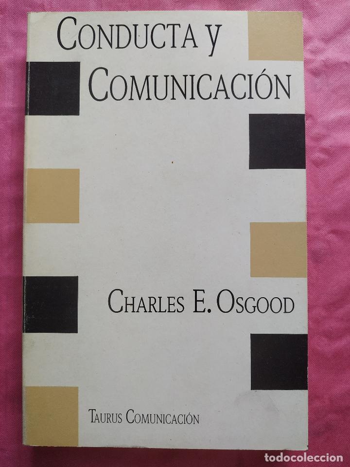 CONDUCTA Y COMUNICACIÓN (Libros Nuevos - Humanidades - Filología)