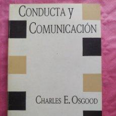 Libros: CONDUCTA Y COMUNICACIÓN. Lote 253305850