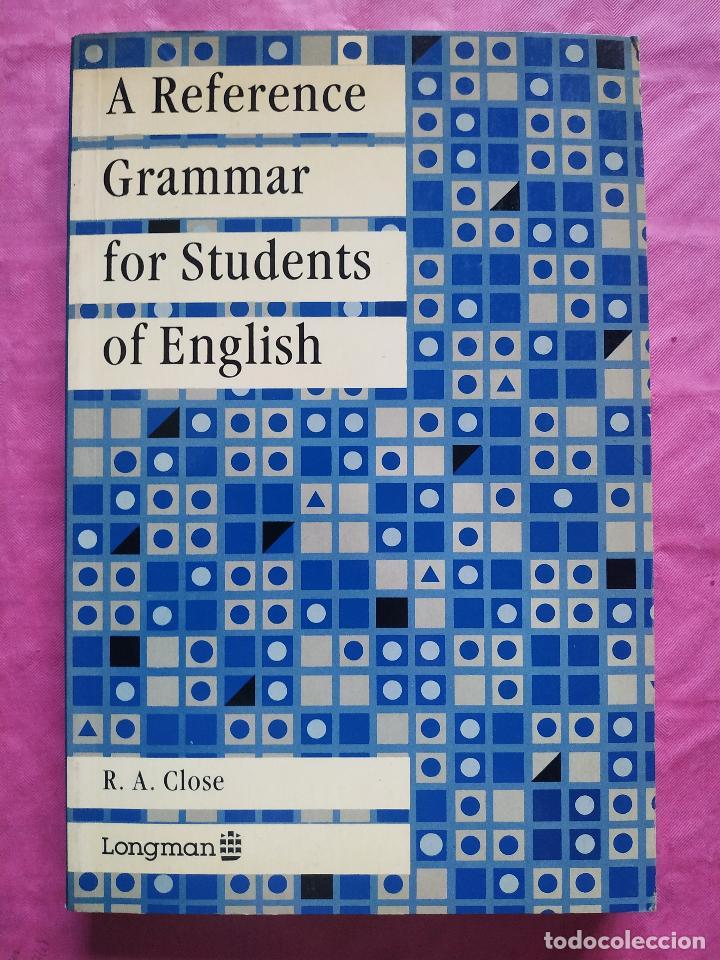 A REFERENCE GRAMMAR FOR STUDENTS OF ENGLISH (Libros Nuevos - Humanidades - Filología)