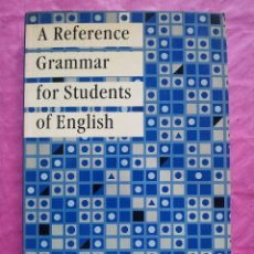Libros: A REFERENCE GRAMMAR FOR STUDENTS OF ENGLISH. Lote 253326325