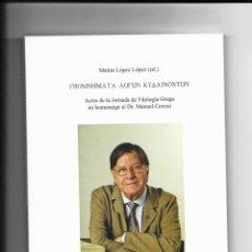 Libros: ACTES DE LA JORNADA DE FILOLOGIA GREGA EN HOMENATGE AL DR. MANUEL CEREZO. Lote 42667766