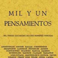 Libros: MIL Y UN PENSAMIENTOS. MIL FRASES ESCOGIDAS DE CIEN HOMBRES FAMOSOS. Lote 258829545