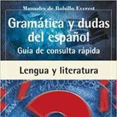 Libros: GRAMÁTICA Y DUDAS DEL ESPAÑOL. GUÍA DE CONSULTA RÁPIDA: (GUÍA DE CONSULTA RÁPIDA). Lote 258988235