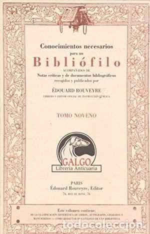 CONOCIMIENTOS NECESARIOS PARA UN BIBLIOFILO ACOMPAÑADOS DE NOTAS CRÍTICAS Y DE DOCUMENTOS BIBLIOGRAF (Libros Nuevos - Humanidades - Filología)