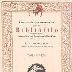 Libros: CONOCIMIENTOS NECESARIOS PARA UN BIBLIOFILO ACOMPAÑADOS DE NOTAS CRÍTICAS Y DE DOCUMENTOS BIBLIOGRAF. Lote 259875170