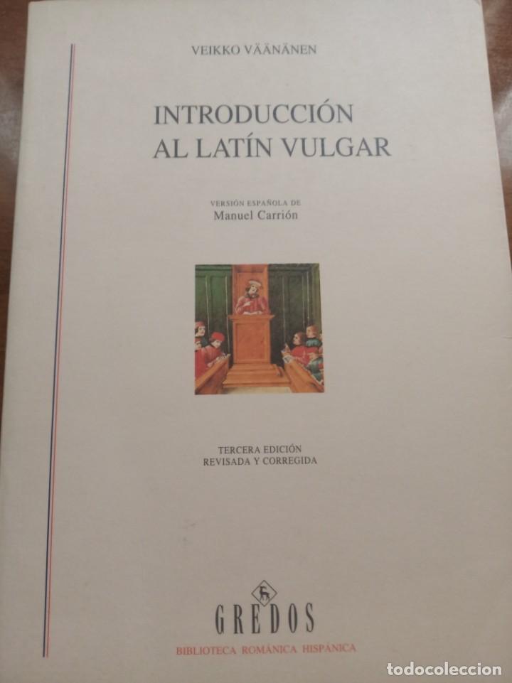 INTRODUCCIÓN AL LATÍN VULGAR. V. VAANAANEN (Libros Nuevos - Humanidades - Filología)