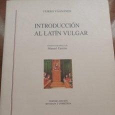 Libros: INTRODUCCIÓN AL LATÍN VULGAR. V. VAANAANEN. Lote 260516615