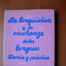 Libros: LA LINGÚÍSTICA Y LA ENSEÑANZA DE LAS LENGUAS TEORÍA Y PRÁCTICA / SARA M. PARKINSON DE SAZ. Lote 263178805