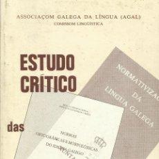 Libros: ESTUDO CRÍTICO / ASSOCIAÇOM GALEGA DA LINGUA (AGAL).. Lote 266059783