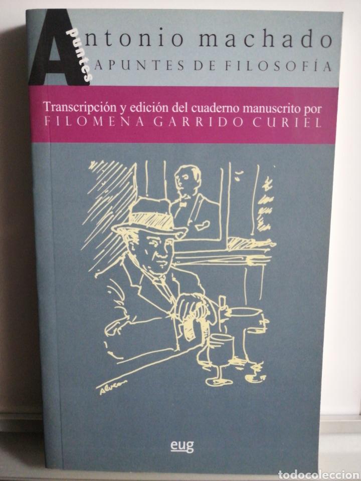 ANTONIO MACHADO. APUNTES DE FILOSOFÍA. FILOMENA GARRIDO (Libros Nuevos - Humanidades - Filología)