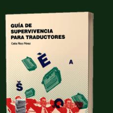 Libros: GUÍA DE SUPERVIVENCIA PARA TRADUCTORES. Lote 275047493