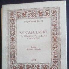 Libros: VOCABULARIO EN LENGUA CASTELLANA Y MEXICANA. FRAY ALONSO DE MOLINA. FACSÍMIL ED. 1571. 2 VOLS. 2001. Lote 277585213