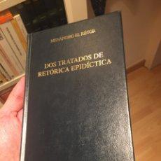 Libros: DOS TRATADOS DE RETÓRICA EPIDICTICA, DE MENANDRO EL RETOR. Lote 292202723