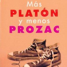 Libros: LOU MARINOFF. MÁS PLATÓN Y MENOS PROZAC. MADRID, 2001.. Lote 17022631