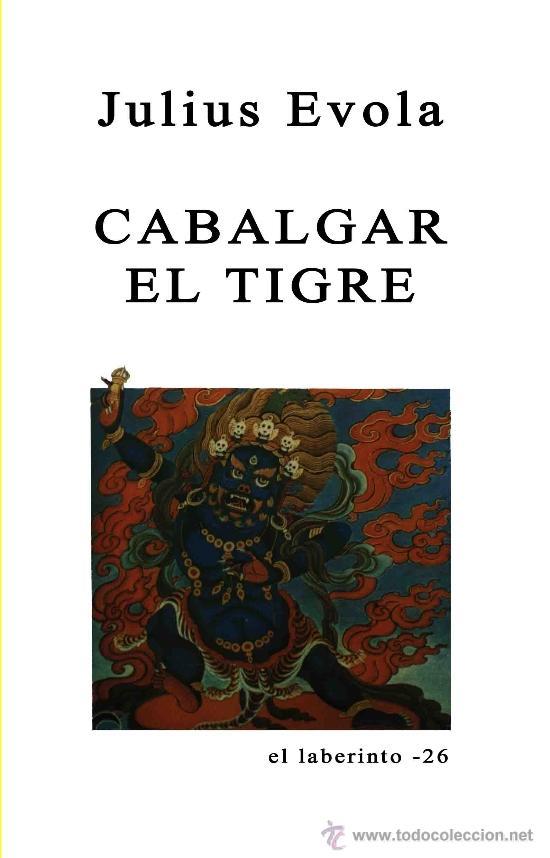 CABALGAR EL TIGRE POR JULIUS EVOLA GASTOS DE ENVIO GRATIS (Libros Nuevos - Humanidades - Filosofía)